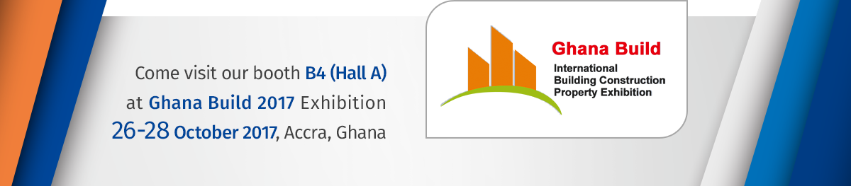 Welcome to our booth (B4) at Ghana Build, International Building, Construction and Property Exhibition